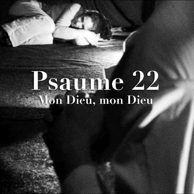 Le psaume 22