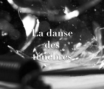 La danse des ténèbres